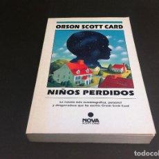 Libros de segunda mano: ORSON SCOTT CARD. NIÑOS PERDIDOS. ED. EDICIONES B, 1994. Lote 113031359