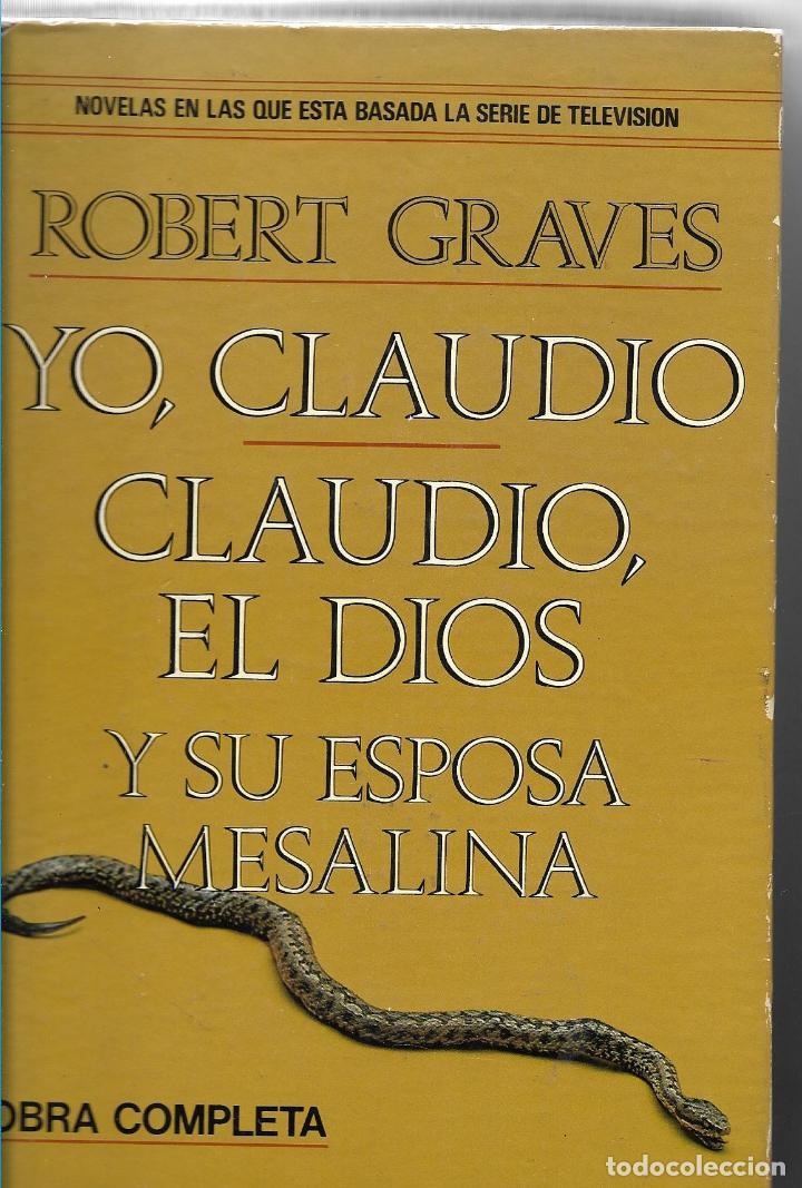 YO, CLAUDIO - CLAUDIO, EL DIOS Y SU ESPOSA MESALINA - PLAZA & JANES 1979 - TAPA DURA (Libros de Segunda Mano (posteriores a 1936) - Literatura - Narrativa - Otros)