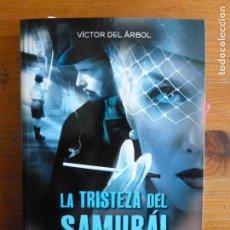 Libros de segunda mano: LA TRISTEZA DELSAMURAI. VICTOR DELARBOL. ALREVES. 2011 413PP. Lote 113048871