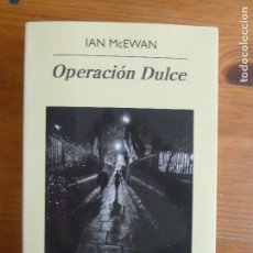 Libros de segunda mano: OPERACIÓN DULCE IAN MCEWAN PUBLICADO POR ANAGRAMA 1º ED (2013) 394PP. Lote 113049271