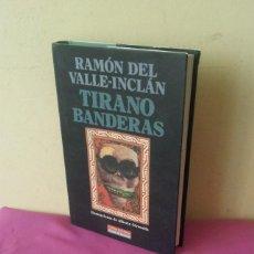 Libros de segunda mano: RAMON DEL VALLE INCLAN - TIRANO BANDERAS, ILUSTRACIONES DE ALBERTO GIRONELLA - GALAXIA GUTENBERG. Lote 113093355