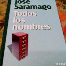 Libros de segunda mano: TODOS LOS NOMBRES, JOSE SARAMAGO, NUEVA NARRATIVA, RBA. Lote 113120071