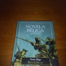 Libros de segunda mano: NOVELA BÉLICA. BUG JARGAL. VICTOR HUGO. NUEVA PRECINTADA. EST11B3. Lote 113128655