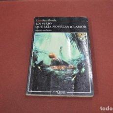 Libros de segunda mano: UN VIEJO QUE LEÍA NOVELAS DE AMOR - LUÍS SEPÚLVEDA - TUSQUETS - NOB. Lote 113149359