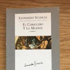 Libros de segunda mano: EL CABALLERO Y LA MUERTE. LEONARDO SCIASCIA. TUSQUETS. Lote 113176911