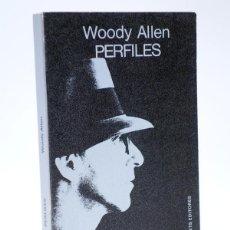 Libros de segunda mano: CUADERNOS ÍNFIMOS 93. PERFILES (WOODY ALLEN) TUSQUETS, 1981. Lote 113177654