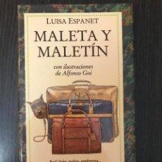 Libros de segunda mano: MALETA Y MALETÍN - LUISA ESPANET - ED. MONDADORI. Lote 113178159