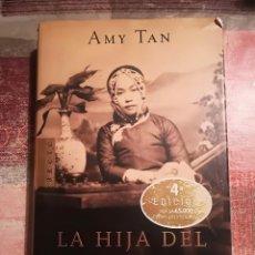 Libros de segunda mano: LA HIJA DEL CURANDERO - AMY TAN. Lote 113205259