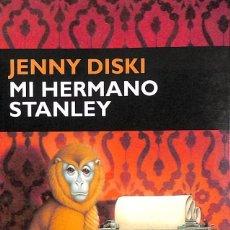 Libros de segunda mano: MI HERMANO STANLEY - JENNY DISKI. Lote 113212283