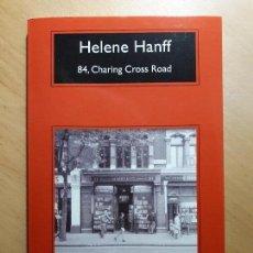 Libros de segunda mano: 84, CHARING CROSS ROAD- HELENE HANFF. Lote 113212643