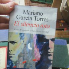 Libros de segunda mano: LIBRO EL SILENCIO ROTO MARIANO GARCÍA TORRES 1996 ALGAIDA L-17416. Lote 113241915
