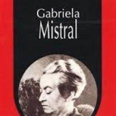 Libros de segunda mano: LOCAS MUJERES. GABRIELA MISTRAL.. Lote 113319539