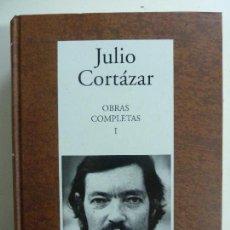 Libros de segunda mano: JULIO CORTÁZAR. OBRAS COMPLETAS. TOMO I. Lote 178776320