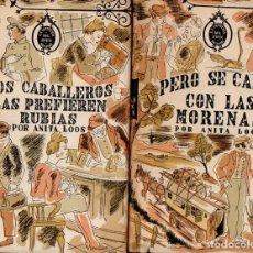 Libros de segunda mano: ANITA LOOS : LOS CABALLEROS LAS PREFIEREN RUBIAS...PERO SE CASAN CON LAS MORENAS (1944) 1ª EDICIÓN . Lote 113346975