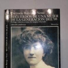 Libros de segunda mano: RECUERDOS DE UNA MUJER DE LA GENERACIÓN DEL 98 1998 CARMEN BAROJA Y MESSI 1ª EDICIÓN TUSQUETS. Lote 113387963