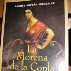 Libros de segunda mano: LA MORENA DE LA COPLA. Lote 113426963