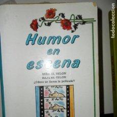 Libros de segunda mano: HUMOR EN ESCENA, ED. EDICOMUNICACIÓN. Lote 113929523