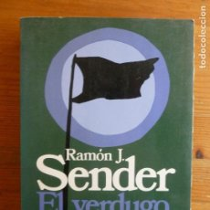 Libros de segunda mano: EL VERDUGO AFABLE RAMÓN J. SENDER PUBLICADO POR EDICIONES DESTINO, ESPAÑA (1981). Lote 113992715