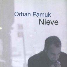 Libros de segunda mano: ORHAN PAMUK: NIEVE. Lote 114005199