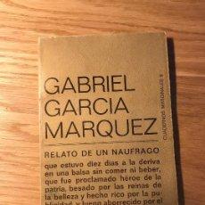 Libros de segunda mano: RELATO DE UN NÁUFRAGO. GABRIEL GARCÍA MÁRQUEZ.. Lote 114027039