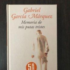 Libros de segunda mano: GABRIEL GARCÍA MÁRQUEZ, MEMORIA DE MIS PUTAS TRISTES, ED. MONDADORI. Lote 114122435