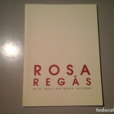 Libros de segunda mano: ROSA REGÁS EN EL AULA JOSÉ MARÍA VALVERDE . LECTURA. INSTITUCIÓN CULTURAL EL BROCENSE 1998. RARO.. Lote 114222719