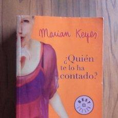 Libros de segunda mano: ¿QUIÉN TE LO HA CONTADO?. MARIAN KEYES. DEBOLSILLO. BUEN ESTADO. RÚSTICA. Lote 114265883