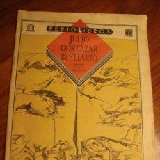 Libros de segunda mano: JULIO CORTÁZAR. BESTIARIO. PERIOLIBROS. FONDO CULTURA ECONÓMICA. 1993. Lote 114305779