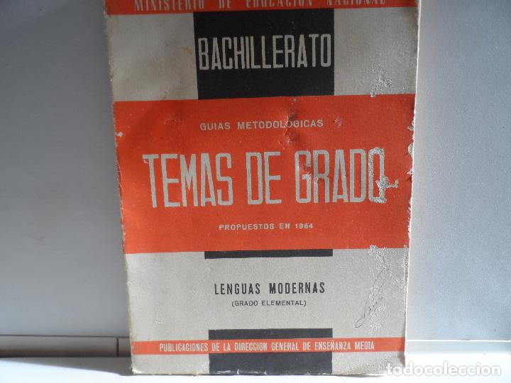 TEMAS DE EXAMENES DE GRADO ELEMENTAL DE BACHILLERATO 1964 (Libros de Segunda Mano (posteriores a 1936) - Literatura - Narrativa - Otros)