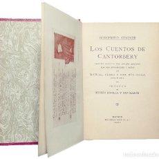 Libros de segunda mano: LOS CUENTOS DE CANTORBERY / GODOFREDO CHAUCER. MADRID : REUS, 1921. T. I. Lote 114396939