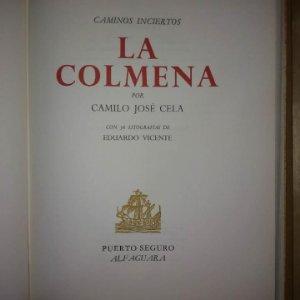 LA COLMENA. CAMILO JOSÉ CELA. 1966. ALFAGUARA. 36 LITOGRAFÍAS DE EDUARDO VICENTE