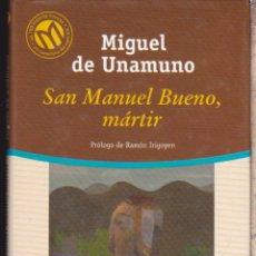 Libros de segunda mano: SAN MANUEL BUENO MÁRTIR ·········· MIGUEL DE UNAMUNO . Lote 114422431