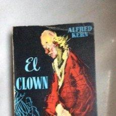 Libros de segunda mano: EL CLOWN ALFRED KERN. Lote 114486267