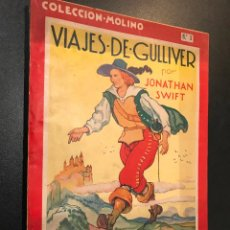 Libros de segunda mano: VIAJES DE GULLIVER. JONATHAN SWIFT. COLECCIÓN MOLINO Nº 5. EDITORIAL MOLINO.. Lote 114506551