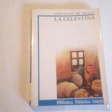 Libros de segunda mano: LA CELESTINA. FERNANDO DE ROJAS. 1989. ANAYA. USADO.. Lote 114619167