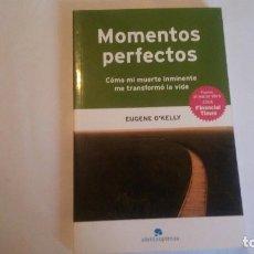 Libros de segunda mano: MOMENTOS PERFECTOS. EUGENE O´KELLY. 2007. ESTADO BUENO. USADO.. Lote 114619463