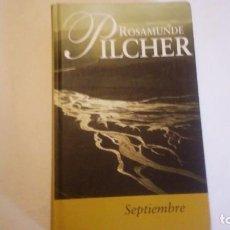 Libros de segunda mano: SEPTIEMBRE. ROSAMUNDE PILCHER. 2000. ESTADO MUY BUENO. USADO.. Lote 114619839