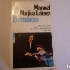 Libros de segunda mano: BOMARZO. MANUEL MUJICA LÁINEZ. 1980. ESTADO ACEPTABLE. USADO.. Lote 114620327