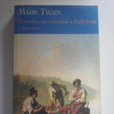Libros de segunda mano: EL HOMBRE QUE CORROMPIÓ A HADLEYBURG Y OTROS RELATOS. MARK TWAIN. (C.D. 292). VALDEMAR. (1ª EDICIÓN). Lote 114631411