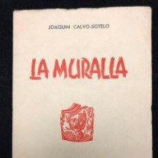 Libros de segunda mano - JOAQUÍN CALVO SOTELO. LA MURALLA. 1955 - 115010847