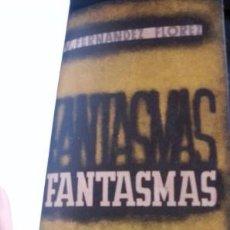 Libros de segunda mano: FANTASMAS. - FERNANDEZ FLOREZ, WENCESLAO.. Lote 91423229