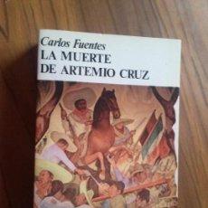 Libros de segunda mano: LA MUERTE DE ARTEMIO CRUZ. CARLOS FUENTES. FONDO DE CULTURA EUROPEA. RÚSTICA. BUEN ESTADO. Lote 115272667