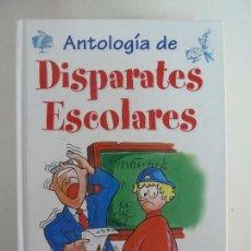 Libros de segunda mano: ANTOLOGÍA DE DISPARATES ESCOLARES.. Lote 115502727