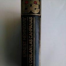 Libros de segunda mano: POR QUIEN DOBLAN LAS CAMPANAS. Lote 115505984