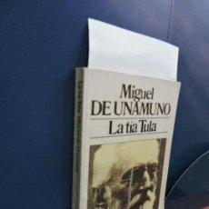 Libros de segunda mano: LA TÍA TULA. DE UNAMUNO, MIGUEL. ED. BRUGUERA. BARCELONA 1983. Lote 115547879