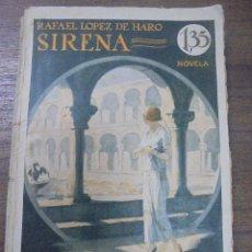 Libros de segunda mano: SIRENA. RAFAEL LOPEZ HARO. V. H. SANZ CALLEJA, EDITORES E IMPRESORES. . Lote 115560759