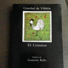 Libros de segunda mano: EL CROTALON CRISTOBAL DE VILLALON CATEDRA Nº 155, 1º EDICION 1990 MUY BUEN ESTADO. Lote 115599939