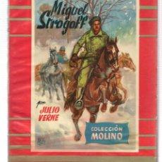 Libros de segunda mano: COLECCIÓN MOLINO. Nº 26. MIGUEL STOGOFF. J. VERNE. MOLINO 1955. (ST/A5). Lote 115604263