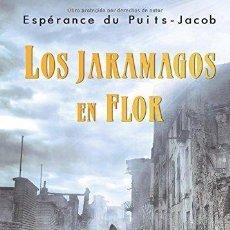 Libros de segunda mano: LOS JARAMAGOS EN FLOR. MUÑOZ PEREZ, FERNANDO. Lote 115606403