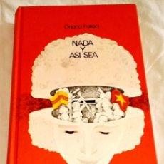 Libros de segunda mano: NADA Y ASÍ SEA; ORIANA FALLACI - CÍRCULO DE LECTORES 1973. Lote 115609491